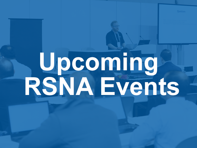 Upcoming RSNA Events