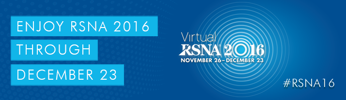 Enjoy RSNA 2016 Through December 23