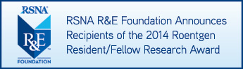 R&E Foundation Announces 2014 Grant, Roentgen Award Recipients