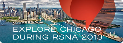 Explore Chicago During RSNA 2013