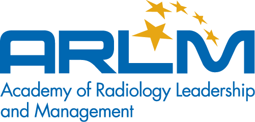 Academy of Radiology Leadership and Management (ARLM)