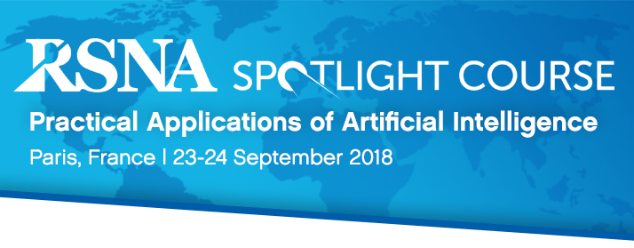 RSNA 2018 Spotlight Course - Paris, France
